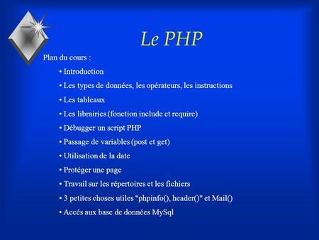 Le PHP Plan du cours : Introduction