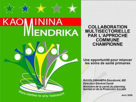 COLLABORATION MULTISECTORIELLE PAR L'APPROCHE COMMUNE CHAMPIONNE