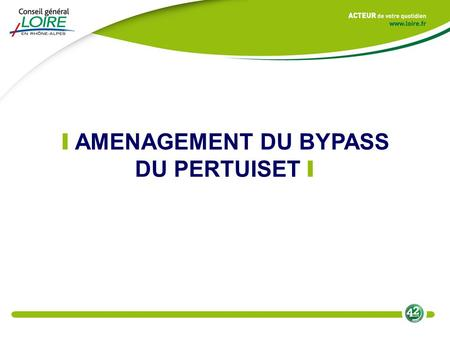 I AMENAGEMENT DU BYPASS