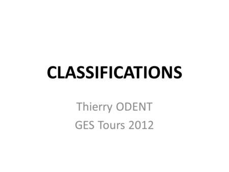 Thierry ODENT GES Tours 2012