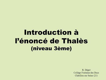 Introduction à l'énoncé de Thalès