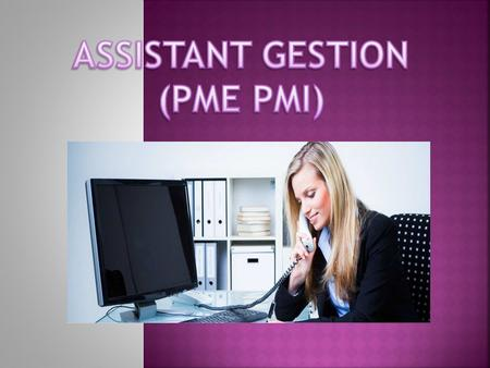   assistant-de-gestion-de-pme-pmi-diplome-a- referentiel-commun- europeen.html#anchor_section_formation_pr.