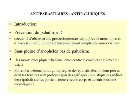 ANTIPARASITAIRES : ANTIPALUDIQUES