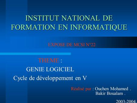 INSTITUT NATIONAL DE FORMATION EN INFORMATIQUE