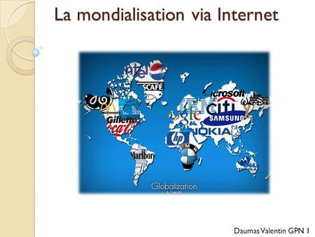 La mondialisation via Internet
