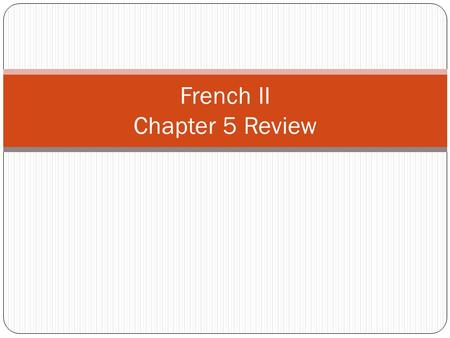 "French II Chapter 5 Review. Relative Pronouns: qui means ""who"" for people means ""which"" ""that"" for places and things replaces a noun or phrase which is."