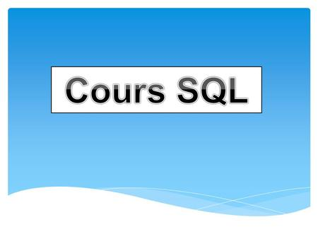 Cours SQL.