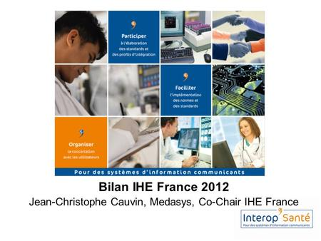 Jean-Christophe Cauvin, Medasys, Co-Chair IHE France