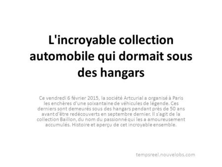 L'incroyable collection automobile qui dormait sous des hangars