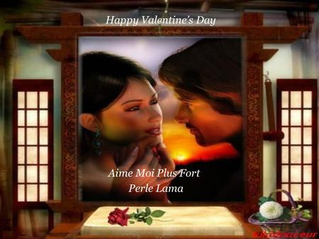 Happy Valentine's Day Aime Moi Plus Fort Perle Lama