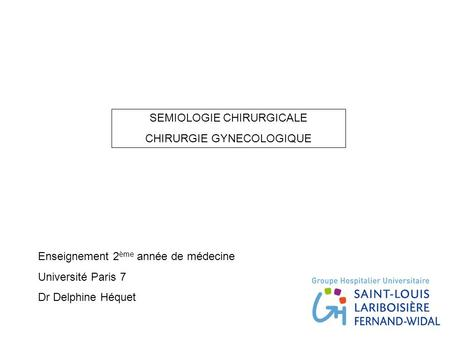 SEMIOLOGIE CHIRURGICALE CHIRURGIE GYNECOLOGIQUE