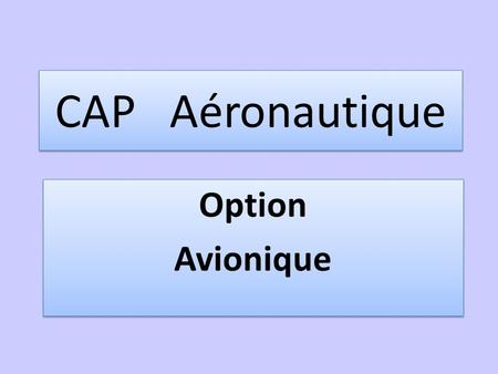 CAP Aéronautique Option Avionique Option Avionique.