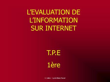 L'EVALUATION DE L'INFORMATION SUR INTERNET