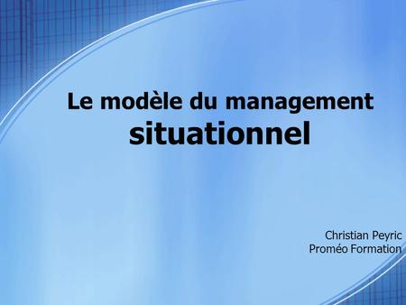 Le modèle du management situationnel