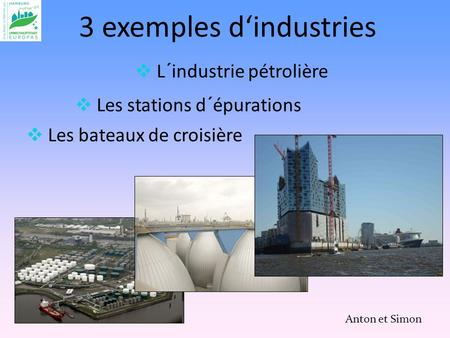 3 exemples d'industries