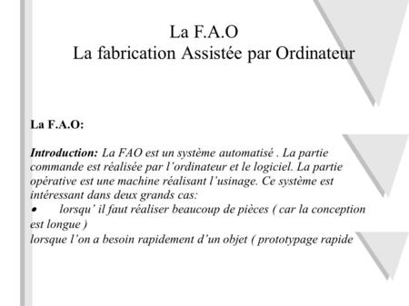 La fabrication Assistée par Ordinateur