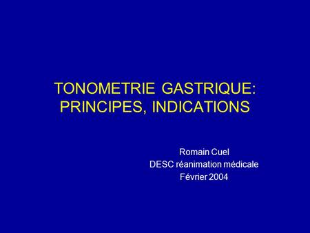 TONOMETRIE GASTRIQUE: PRINCIPES, INDICATIONS