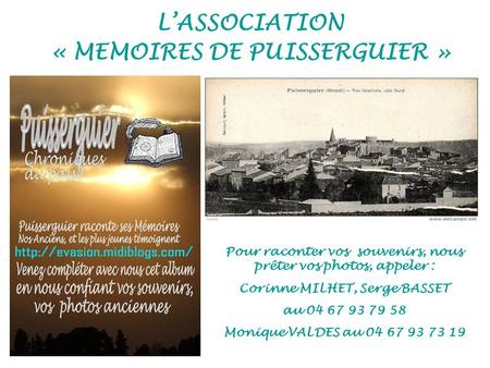 L'ASSOCIATION « MEMOIRES DE PUISSERGUIER »