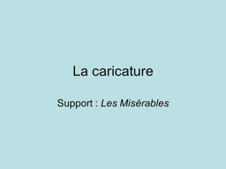 Support : Les Misérables