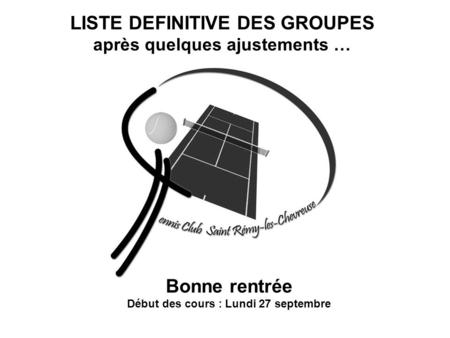 LISTE DEFINITIVE DES GROUPES