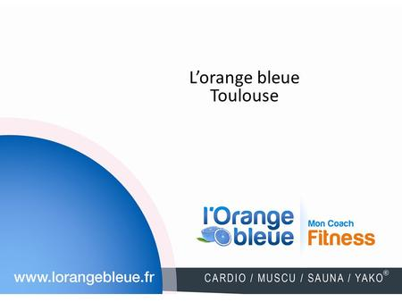 L'orange bleue Toulouse