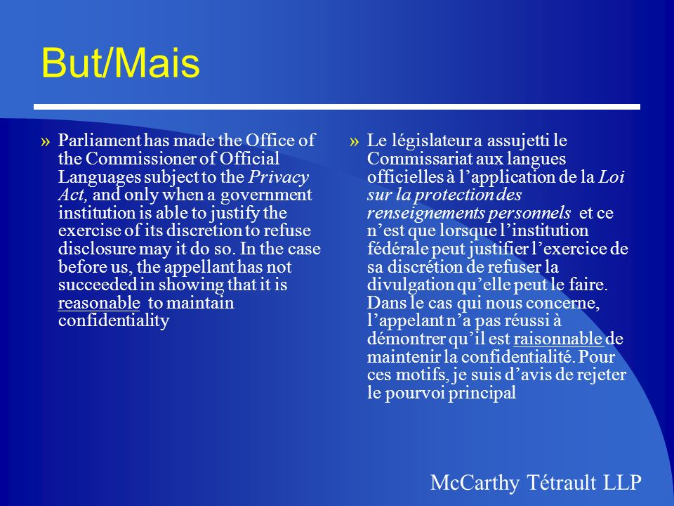 McCarthy Tétrault McCarthy Tétrault LLP Personal Information Protection and Electronic Documents Act Loi sur la protection des renseignements personnels et les documents électronic