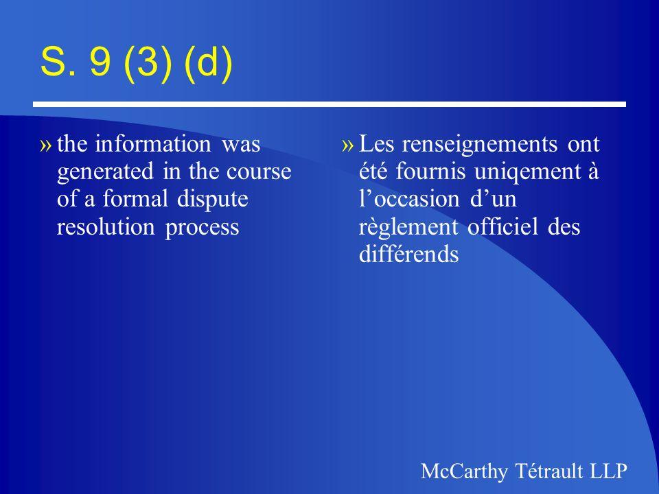 McCarthy Tétrault McCarthy Tétrault LLP The Privacy Commission of Canada/Commissaire à la protection de la vie privée du Canada
