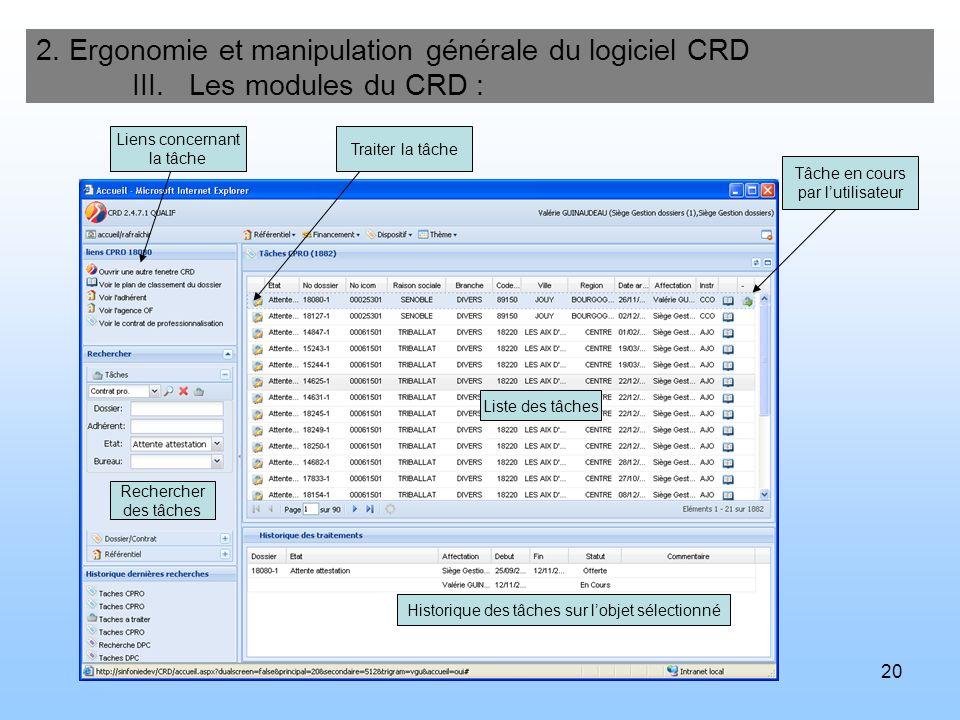 21 2.Ergonomie et manipulation générale du logiciel CRD III.