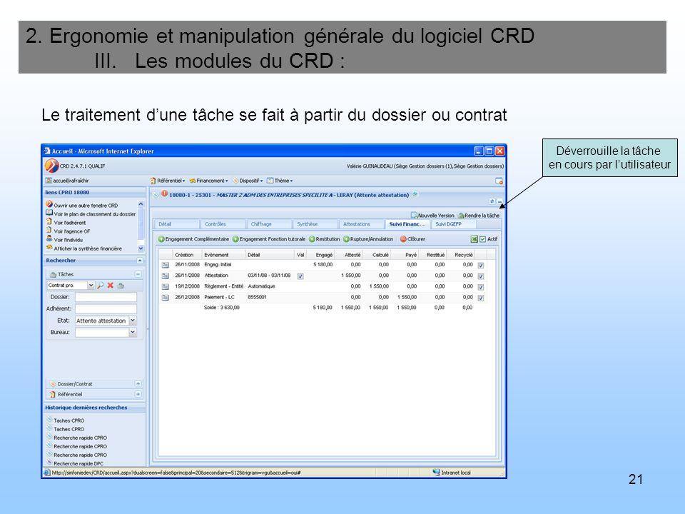 22 2.Ergonomie et manipulation générale du logiciel CRD IV.