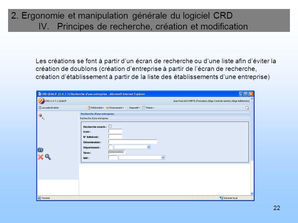 23 2.Ergonomie et manipulation générale du logiciel CRD IV.