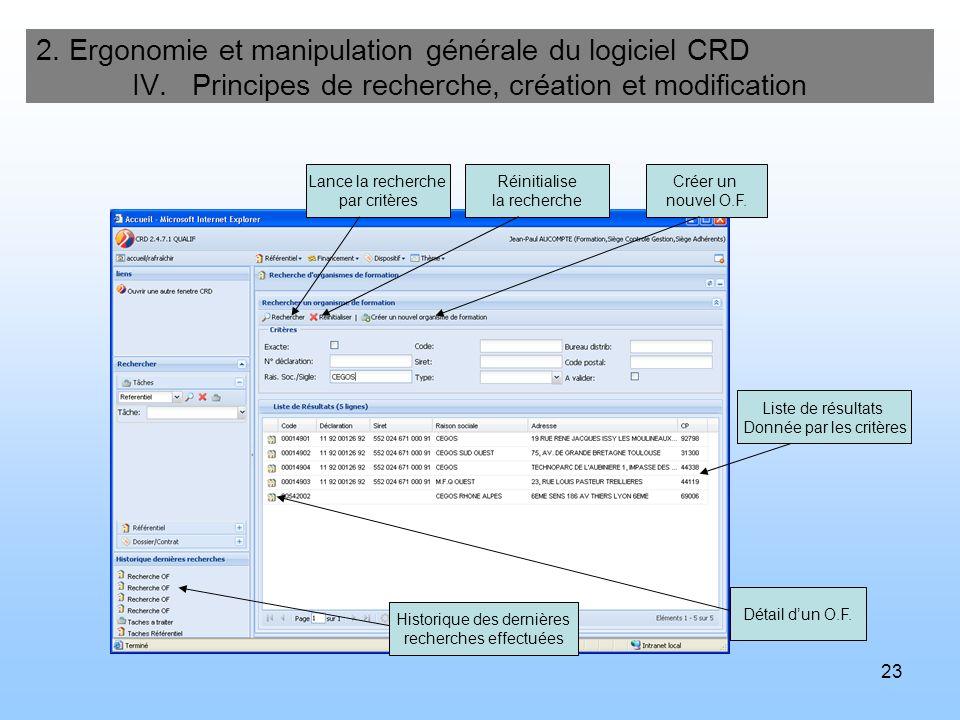 24 2.Ergonomie et manipulation générale du logiciel CRD IV.
