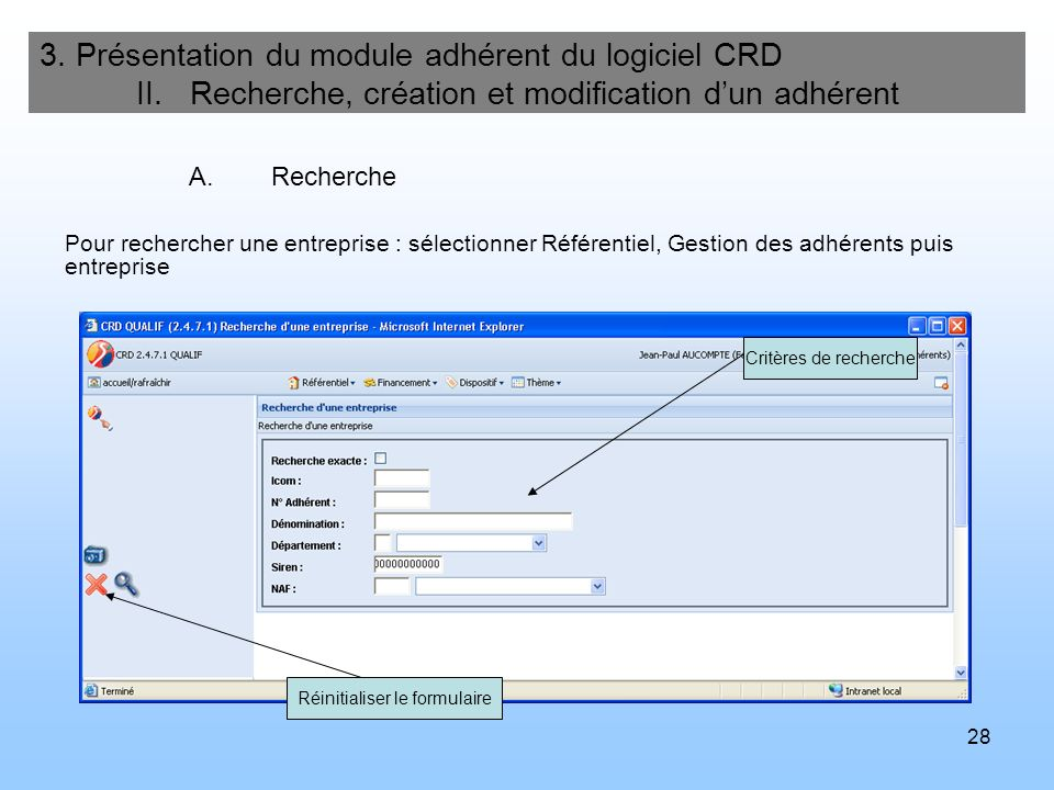 29 3.Présentation du module adhérent du logiciel CRD II.
