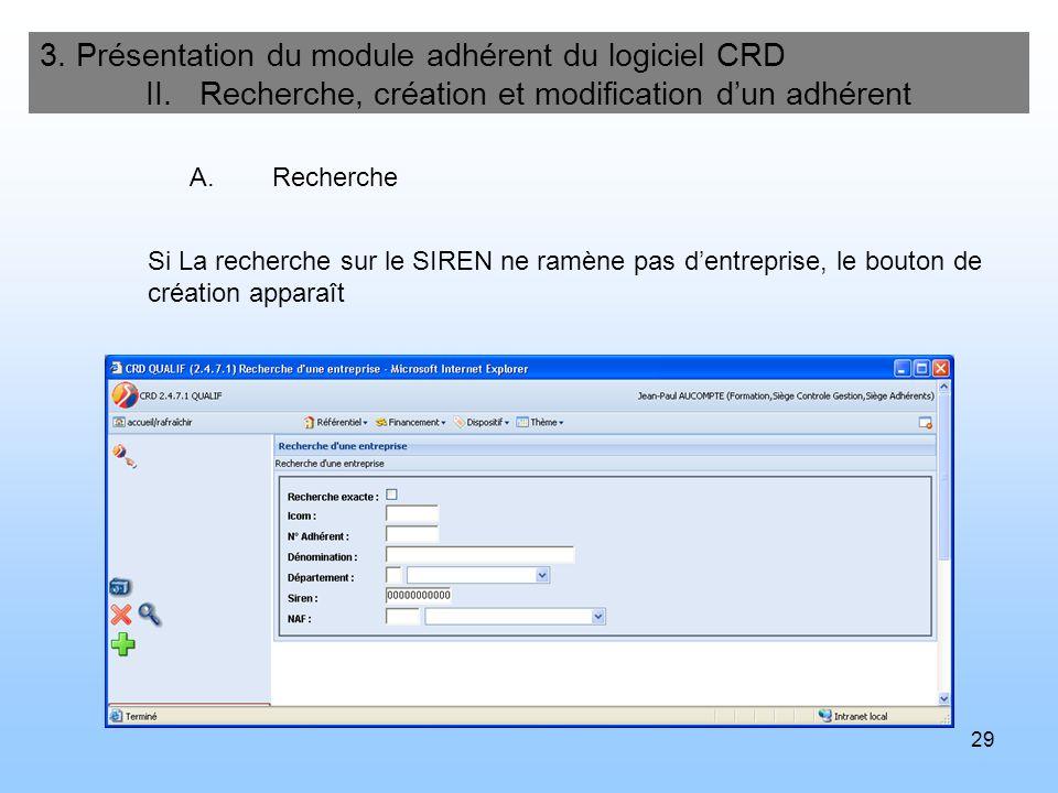 30 3.Présentation du module adhérent du logiciel CRD II.
