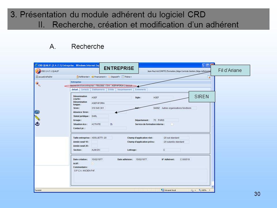 31 3.Présentation du module adhérent du logiciel CRD II.