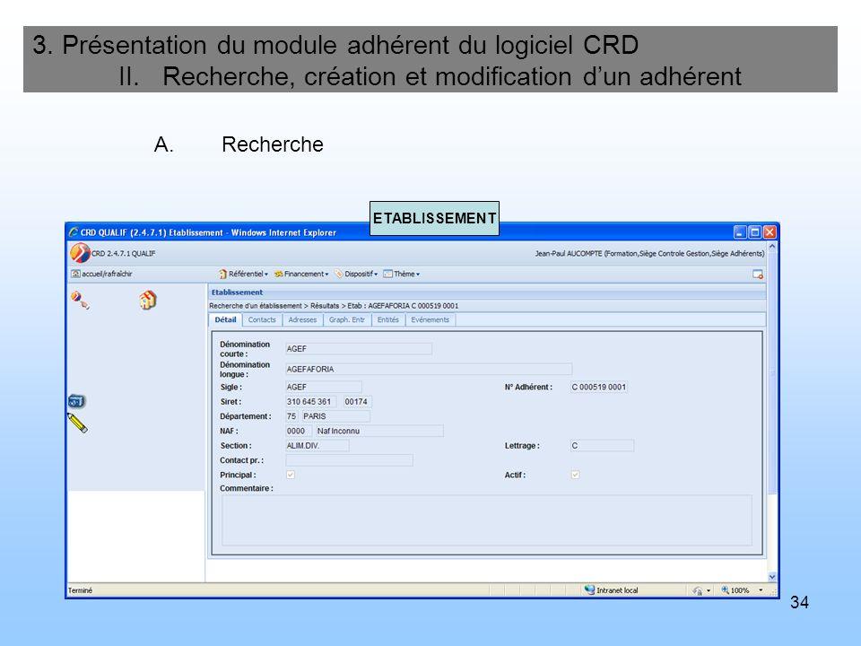 35 3.Présentation du module adhérent du logiciel CRD II.