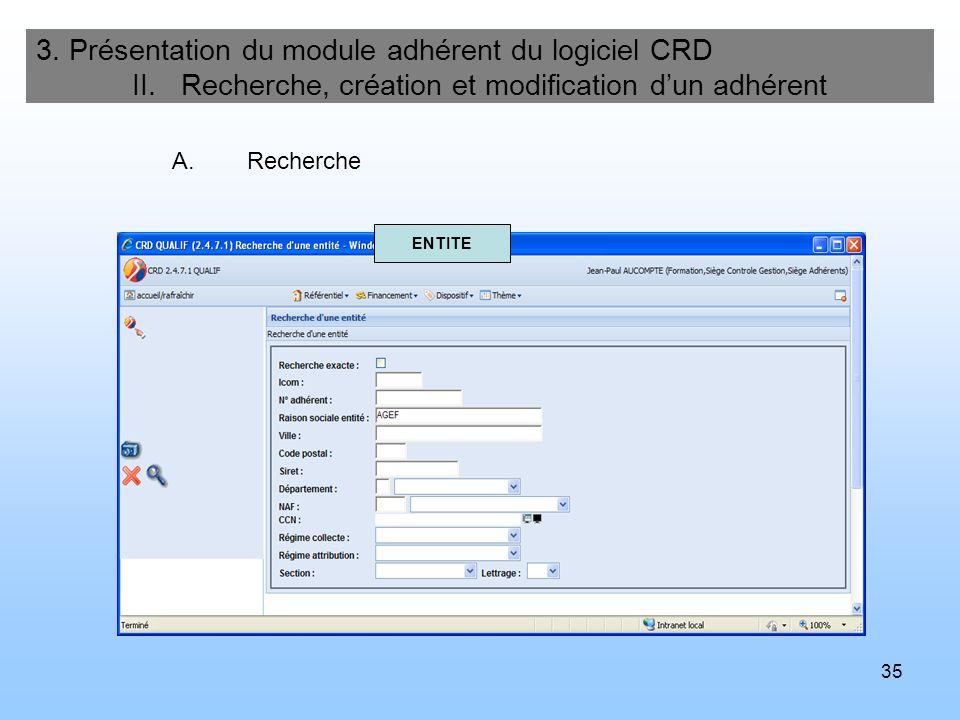 36 3.Présentation du module adhérent du logiciel CRD II.