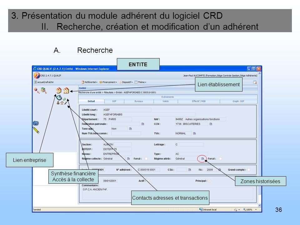 37 3.Présentation du module adhérent du logiciel CRD II.