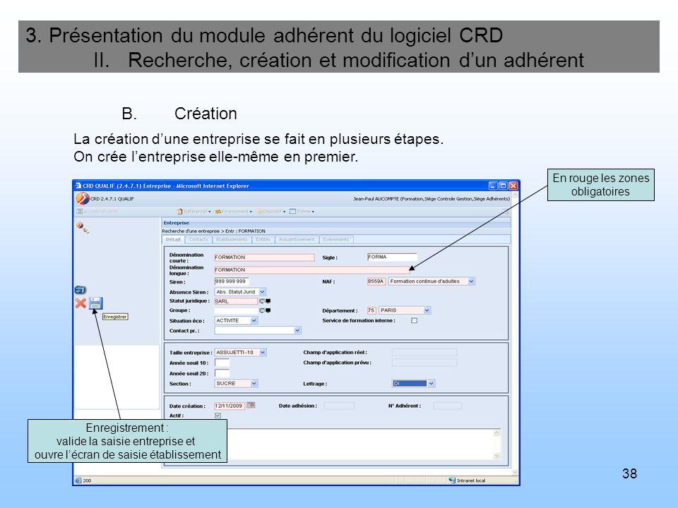 39 3.Présentation du module adhérent du logiciel CRD II.