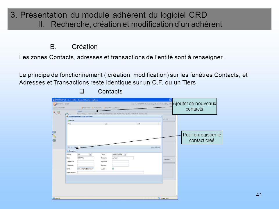 42 3.Présentation du module adhérent du logiciel CRD II.