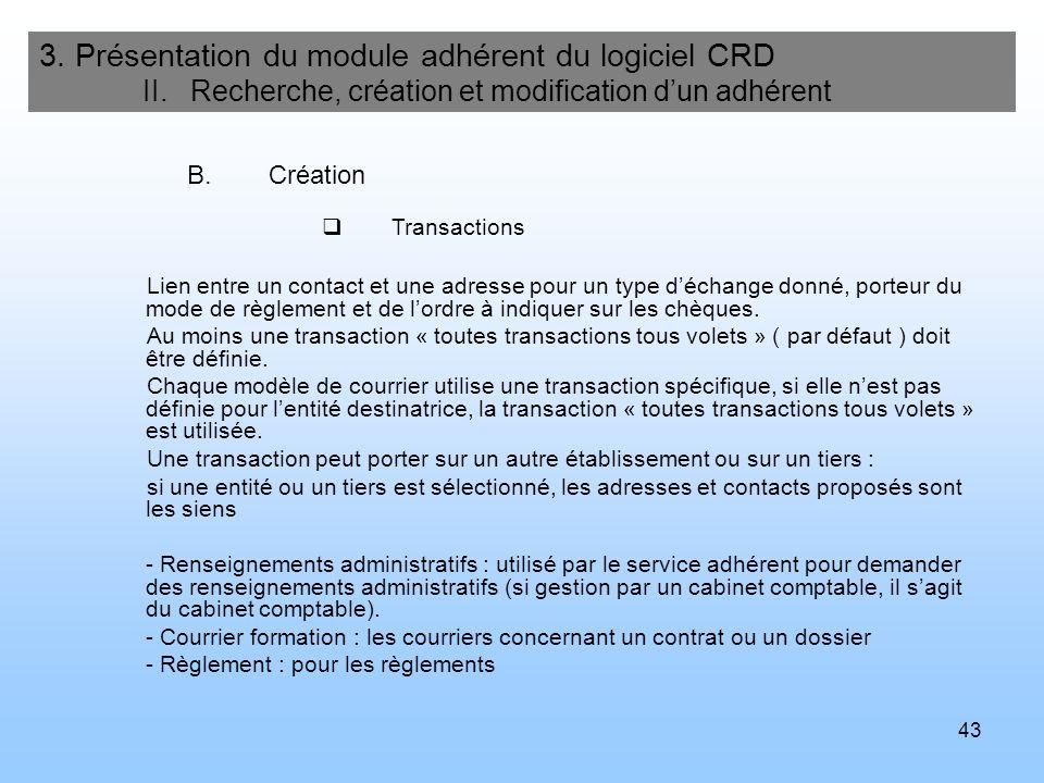 44 3.Présentation du module adhérent du logiciel CRD II.