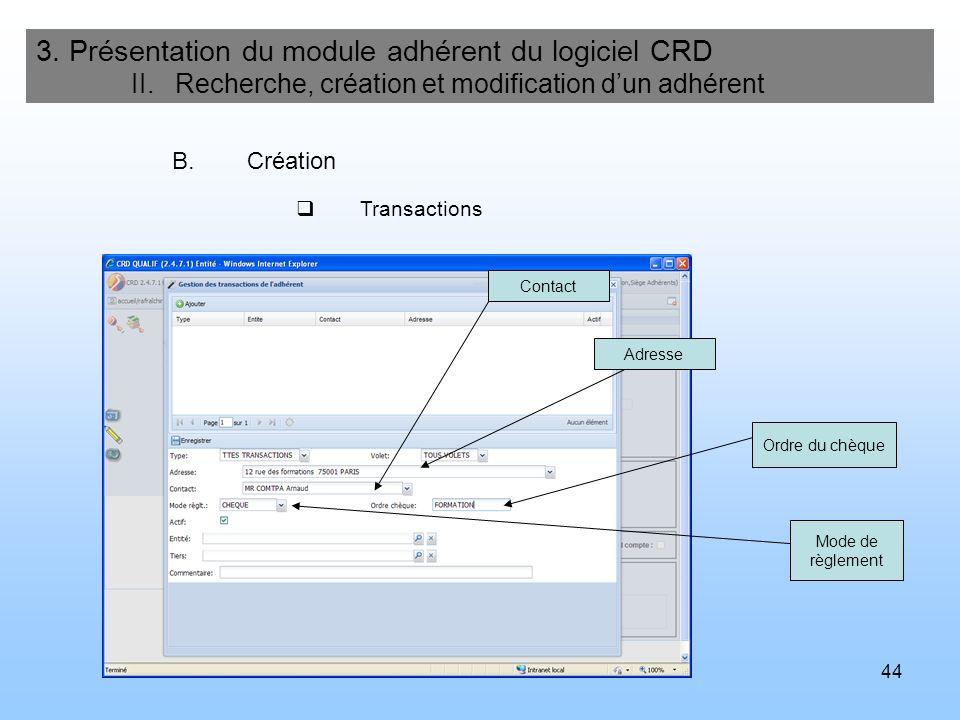 45 3.Présentation du module adhérent du logiciel CRD II.