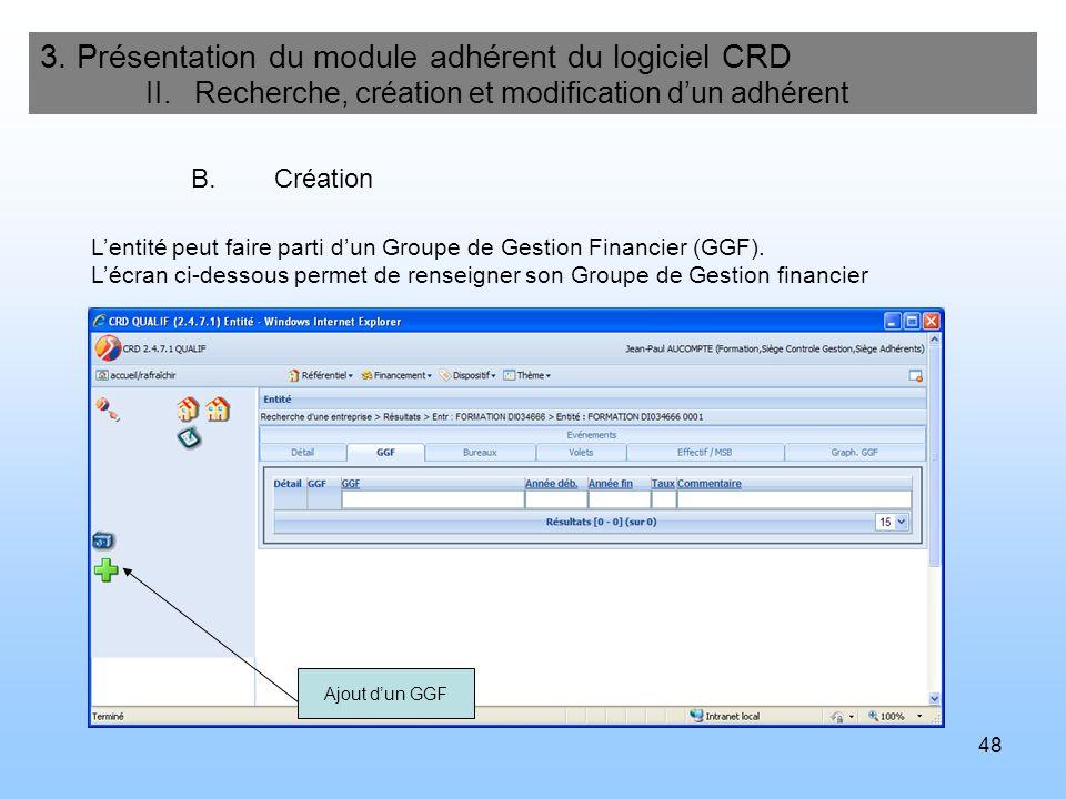 49 3.Présentation du module adhérent du logiciel CRD II.