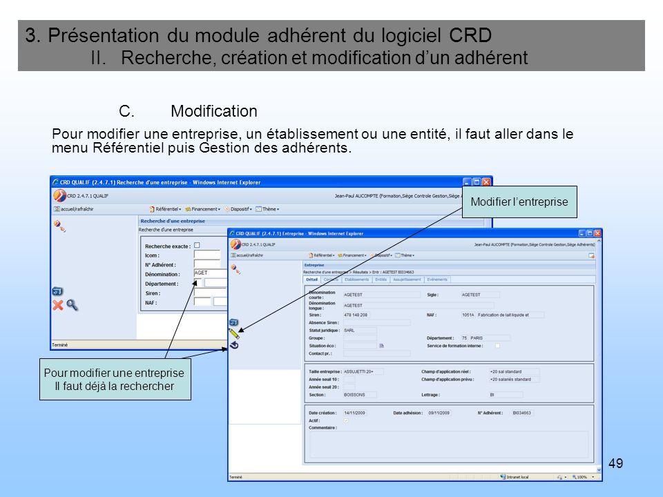 50 3.Présentation du module adhérent du logiciel CRD II.