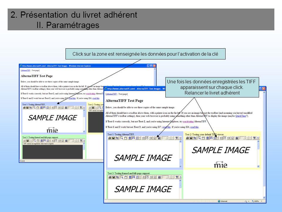 70 2. Présentation du livret adhérent II. Paramétrages Activer le contrôle ActiveX suivant