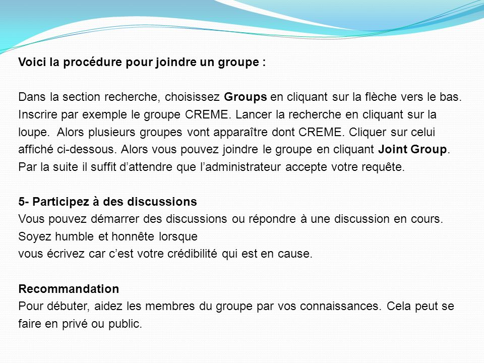 Voici la procédure pour joindre un groupe : Dans la section recherche, choisissez Groups en cliquant sur la flèche vers le bas.