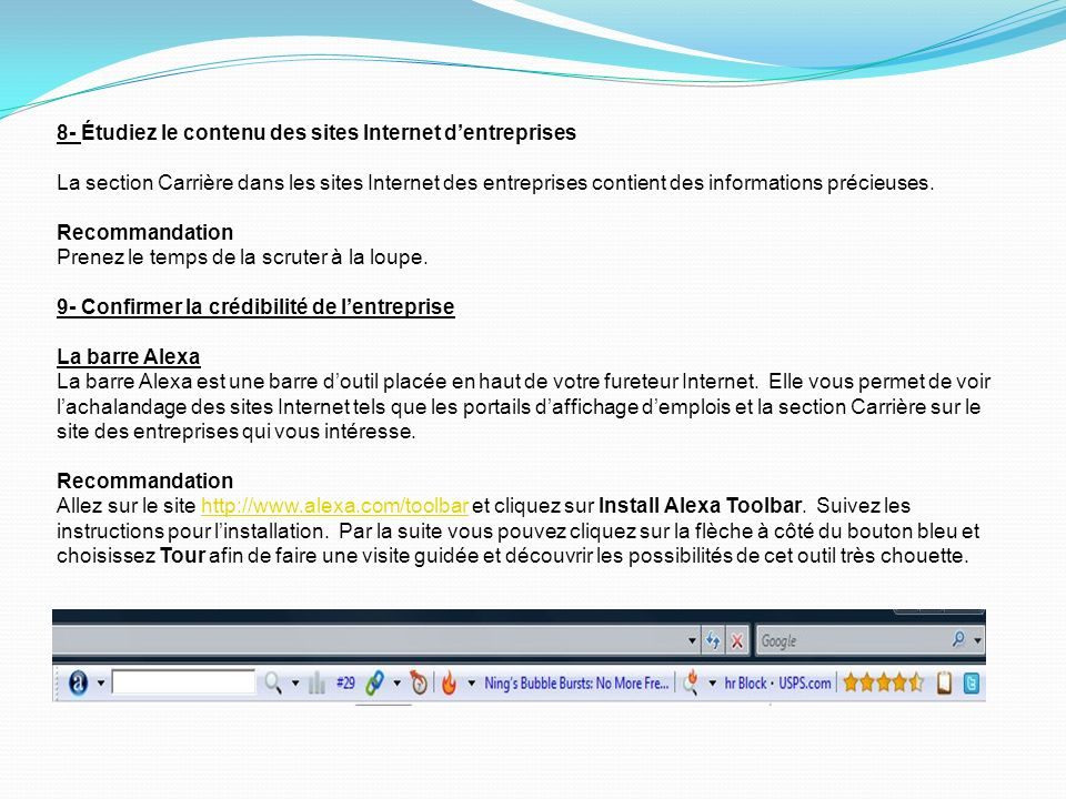 8- Étudiez le contenu des sites Internet dentreprises La section Carrière dans les sites Internet des entreprises contient des informations précieuses.