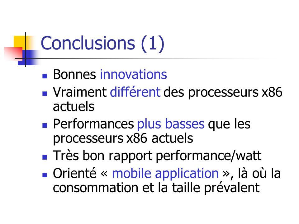 Conclusions (2) Système « fanless » Plus que dangereux pour le Pentium III Aucun problème pour le Crusoe TM5400