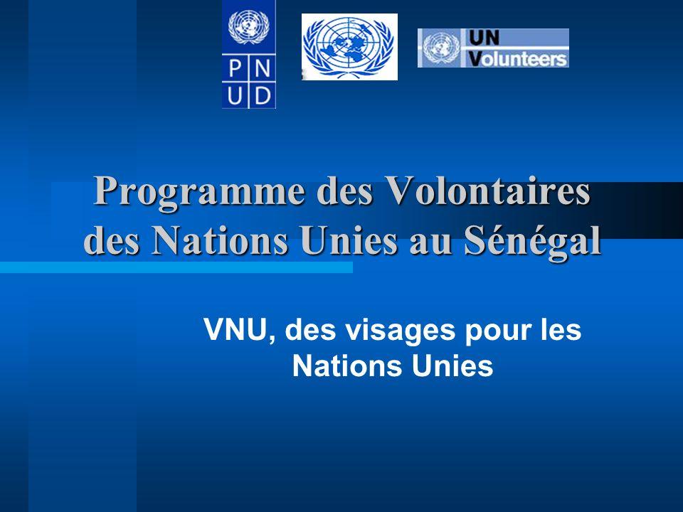 Programme des Volontaires des Nations Unies au Sénégal VNU, des visages pour les Nations Unies