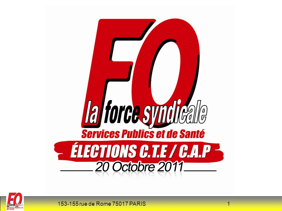 153-155 rue de Rome 75017 PARIS 2 ELECTIONS CTE – 2011 construire les listes de candidats Textes sur les élections CODE DE LA SANTE PUBLIQUE.