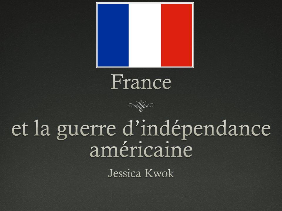 Des Questions Pré PrésentationDes Questions Pré Présentation Que savez-vous de la participation de la France dans la guerre dindépendance américaine .